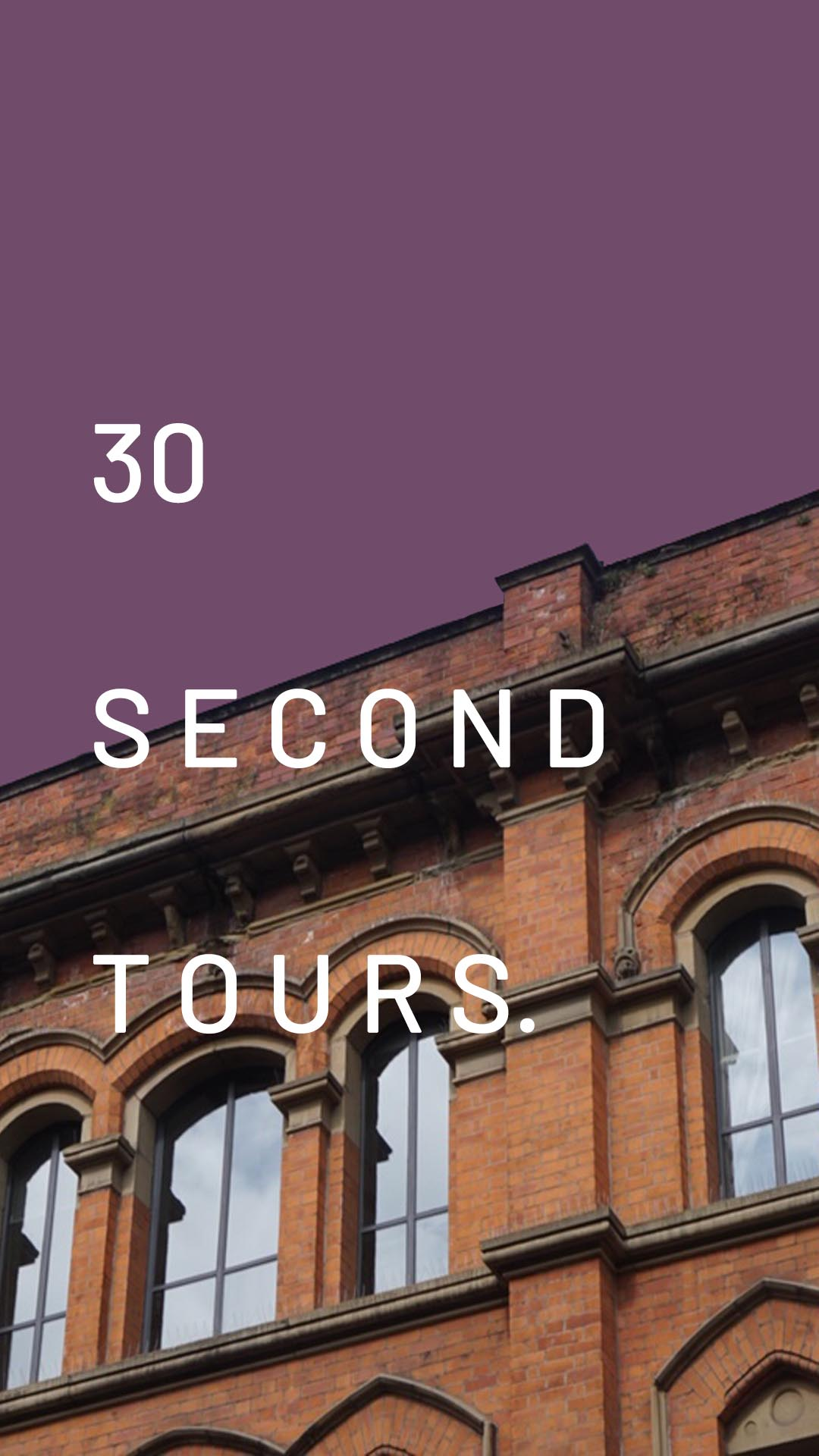 New feature- 30 second property tours!